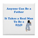 Real Man Dad Tile Coaster