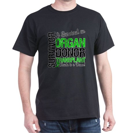 I Survived Organ Transplant Dark T-Shirt
