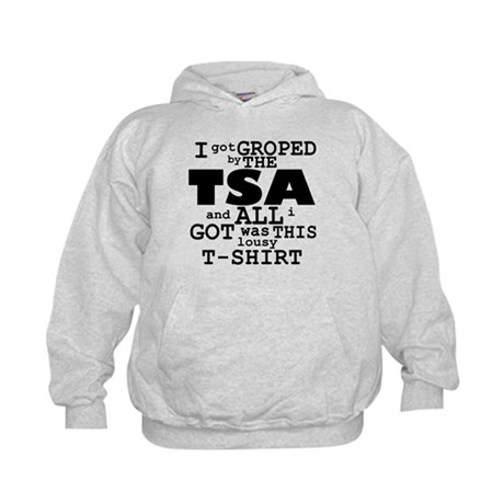 I Got Groped By The TSA Kids Hoodie