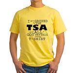 I Got Groped By The TSA Yellow T-Shirt