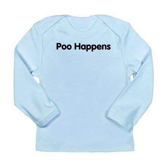 Poo Happens Long Sleeve Infant T-Shirt
