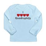 I Love Quadruplets Long Sleeve Infant T-Shirt