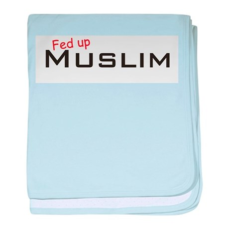 Fed up Muslim baby blanket