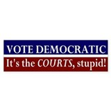 Vote Democratic: Courts Bumper Bumper Sticker
