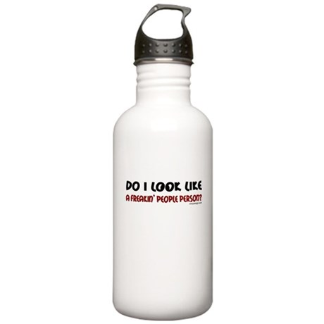 Freakin' People Person.. Stainless Water Bottle 1.