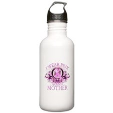 I Wear Pink for my Mother (fl Water Bottle