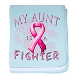 My Aunt Is A Fighter baby blanket
