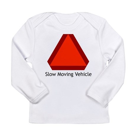 Slow Moving Vehicle 1 Long Sleeve Infant T-Shirt
