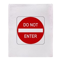 Do Not Enter 1 Throw Blanket