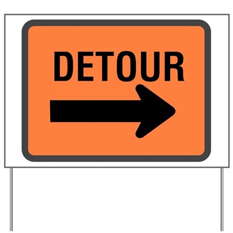 Detour Sign Yard Sign