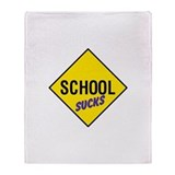 School Sucks Throw Blanket