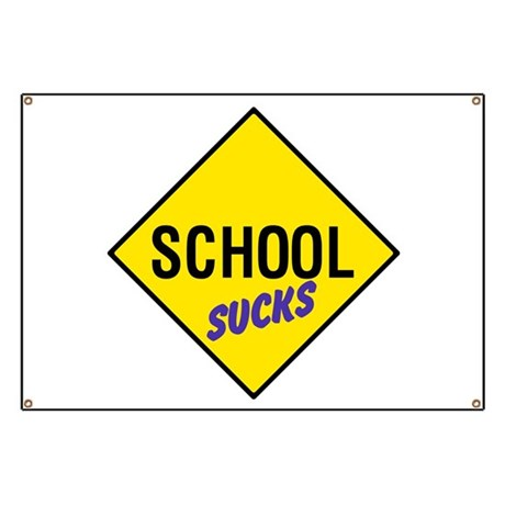 School Sucks Banner