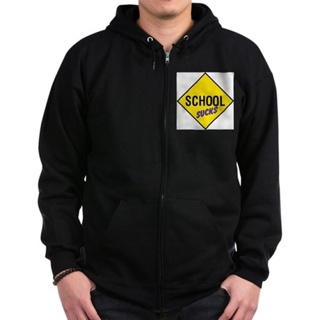 School Sucks Zip Hoodie (dark)