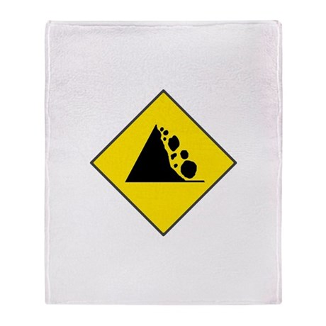 Fallign Rocks Sign Throw Blanket