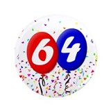 "64th Birthday 3.5"" Button"
