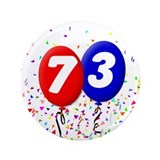 "73rd Birthday 3.5"" Button"