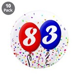 "83rd Birthday 3.5"" Button (10 pack)"