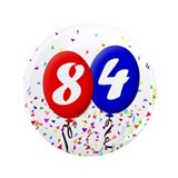 "84th Birthday 3.5"" Button"