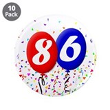 "86th Birthday 3.5"" Button (10 pack)"