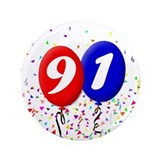 "91st Birthday 3.5"" Button"