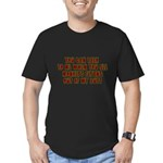 You Can Talk To Me When.... Men's Fitted T-Shirt (
