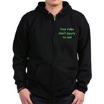 Your Rules Don't Apply To Me Zip Hoodie (dark)