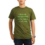 I Live In My Own Little World Organic Men's T-Shir