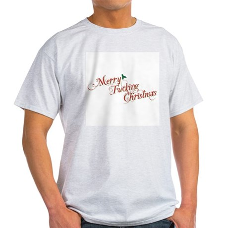 Merry Fucking Christmas Light T-Shirt