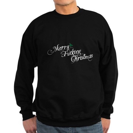 Merry Fucking Christmas Dark Sweatshirt
