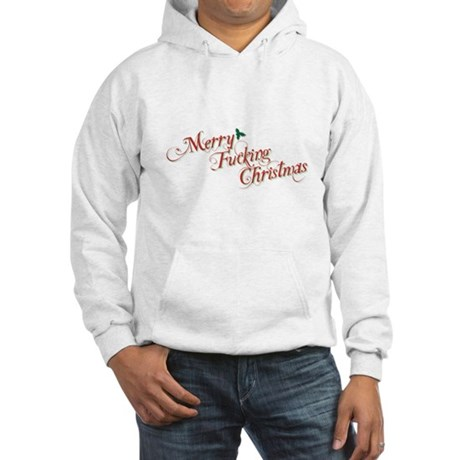 Merry Fucking Christmas Hooded Sweatshirt