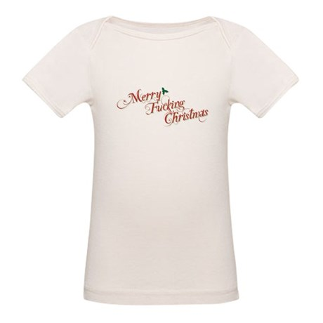 Merry Fucking Christmas Organic Baby T-Shirt