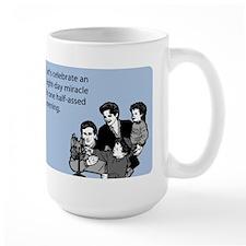 One Half Assed Evening Large Mug