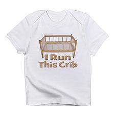 I Run This Crib Infant T-Shirt