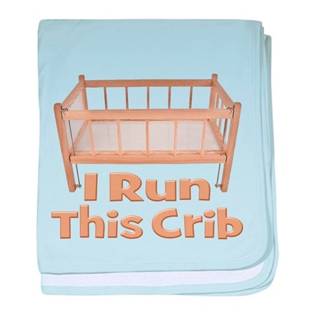 I Run This Crib baby blanket