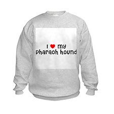 I * my Pharaoh Hound Sweatshirt