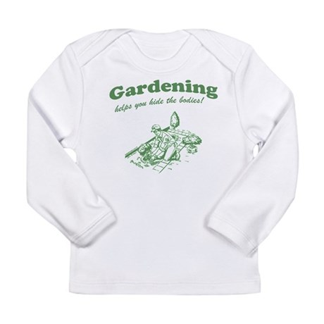 Gardening Helps Long Sleeve Infant T-Shirt