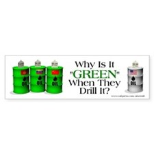 Green Oil, Bumper Sticker