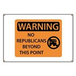 No Republicans Beyond this Point Banner