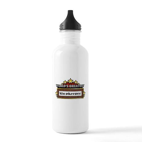 World's Greatest Shopkeeper Stainless Water Bottle