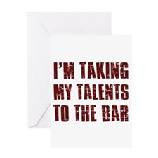 I'm taking my talents to the bar Greeting Card