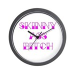 Skinny Ass Bitch Wall Clock