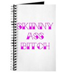 Skinny Ass Bitch Journal