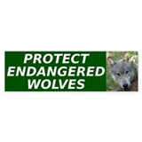 """Protect Endangered Wolves"" Bumper Stick"