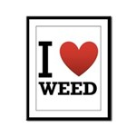 I Love Weed Framed Panel Print