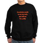 Somebody Needs To Rub My Bell Sweatshirt (dark)