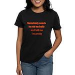 Somebody Needs To Rub My Bell Women's Dark T-Shirt