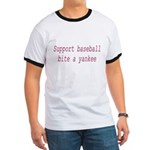Support Baseball Bite A Yanke Ringer T