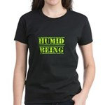 Humid Being Women's Dark T-Shirt