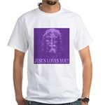 Jesus Loves You! White T-Shirt