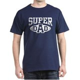 Super Dad T-Shirt